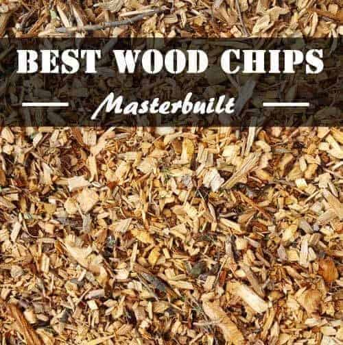19 best wood chips for masterbuilt electric smoker